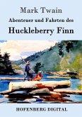 Abenteuer und Fahrten des Huckleberry Finn (eBook, ePUB)