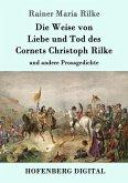Die Weise von Liebe und Tod des Cornets Christoph Rilke (eBook, ePUB)