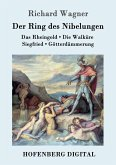 Der Ring des Nibelungen (eBook, ePUB)