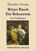 Bötjer Basch / Ein Bekenntnis (eBook, ePUB)