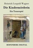 Die Kindermörderin (eBook, ePUB)
