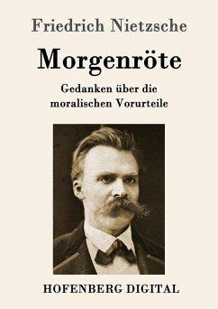 Morgenröte (eBook, ePUB) - Friedrich Nietzsche