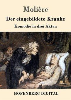 Der eingebildete Kranke (eBook, ePUB)