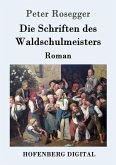 Die Schriften des Waldschulmeisters (eBook, ePUB)