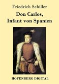 Don Carlos, Infant von Spanien (eBook, ePUB)