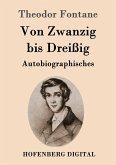 Von Zwanzig bis Dreißig (eBook, ePUB)