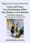 Leben und Taten des scharfsinnigen Edlen Don Quixote von la Mancha (eBook, ePUB)