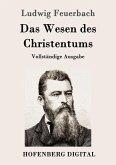 Das Wesen des Christentums (eBook, ePUB)