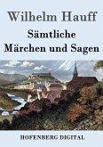 Sämtliche Märchen und Sagen (eBook, ePUB)