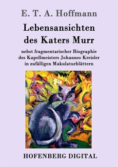 Lebensansichten des Katers Murr (eBook, ePUB)