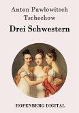 Drei Schwestern (eBook, ePUB)
