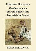 Geschichte vom braven Kasperl und dem schönen Annerl (eBook, ePUB)