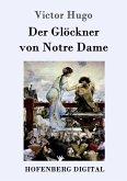 Der Glöckner von Notre Dame (eBook, ePUB)