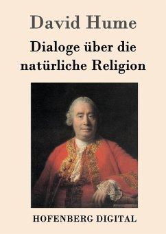 Dialoge über die natürliche Religion (eBook, ePUB) - David Hume