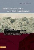 Festungskrieg im Hochgebirge (eBook, ePUB)