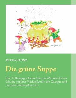 Die grüne Suppe (eBook, ePUB)