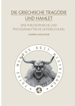 Die griechische Tragödie und Hamlet (eBook, ePUB)