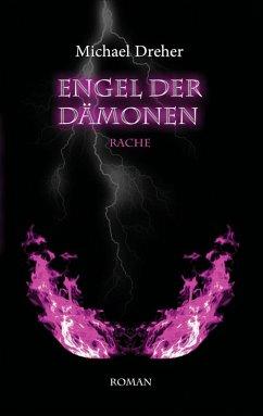 Engel der Dämonen (eBook, ePUB)