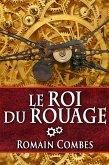 Le Roi du Rouage (TechLords - Les Seigneurs Tech, #1) (eBook, ePUB)