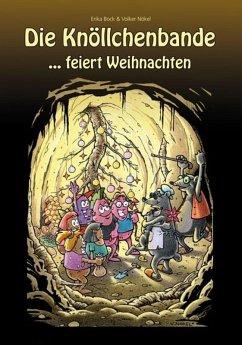 Das Knöllchenbande ...feiert Weihnachten (eBook, ePUB) - Bock, Erika