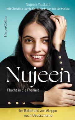 Nujeen - Flucht in die Freiheit - Mustafa, Nujeen; Lamb, Christina