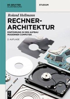 Rechnerarchitektur - Hellmann, Roland