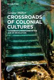 Crossroads of Colonial Cultures
