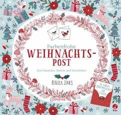 Farbenfrohe Weihnachtspost - Zum Ausmalen, Bast...