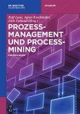 Prozessmanagement und Process-Mining