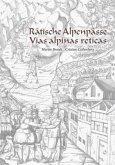 Rätische Alpenpässe - Vias alpinas reticas