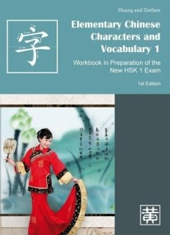 Elementary Chinese Characters and Vocabulary 1 - Huang, Hefei; Ziethen, Dieter