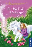 Die Macht des Einhorns / Sternenschweif Bd.8 (eBook, ePUB)