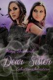 Schattenschwestern / Dear Sister Bd.3 (eBook, ePUB)