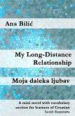My Long-Distance Relationship / Moja daleka ljubav (eBook, ePUB)