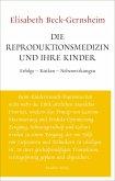 Die Reproduktionsmedizin und ihre Kinder (eBook, ePUB)