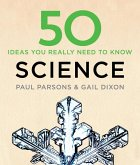 50 Science Ideas You Really Need to Know (eBook, ePUB)