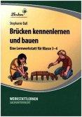 Brücken kennenlernen und bauen (PR)
