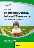 Die Erdbeere: Kreatives, Leckeres & Wissenswertes (PR)
