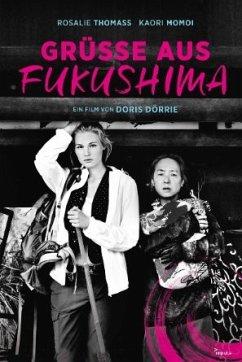 Grüße aus Fukushima - Rosalie Thomass,Moshe Cohen,Kaori Momoi
