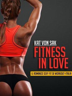 Fitness in Love (eBook, ePUB) - Kat Von Sak