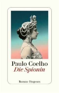 Die Spionin - Coelho, Paulo
