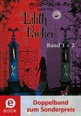 Insel der Schatten & Lilith Parker und der Kuss des Todes / Lilith Parker Bd.1+2 (eBook, ePUB)