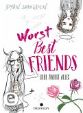 Worst Best Friends - Liebe ändert alles (eBook, ePUB)