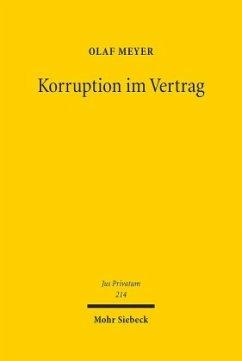 Korruption im Vertrag - Meyer, Olaf