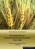 Die Akademie der Landwirtschaftswissenschaften 1951-1990