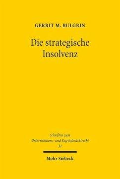 Die strategische Insolvenz - Bulgrin, Gerrit M.