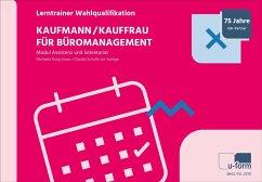 Kaufmann/Kauffrau für Büromanagement - Rung-Kraus, Michaela;Schulte zur Surlage, Claudia