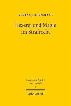 Hexerei und Magie im Strafrecht - Dorn-Haag, Verena J.