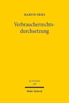 Verbraucherrechtsdurchsetzung - Fries, Martin