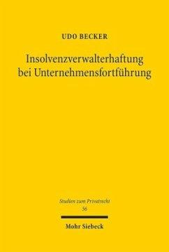 Insolvenzverwalterhaftung bei Unternehmensfortführung - Becker, Udo